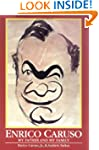 Enrico Caruso: My Father and My Famil...