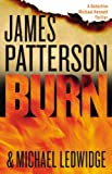 Image of Burn: Library Edition (The Michael Bennett Novels)