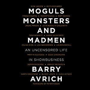 Moguls, Monsters and Madmen Audiobook