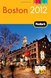 img - for Fodor's Boston 2012 (Full-color Travel Guide) book / textbook / text book