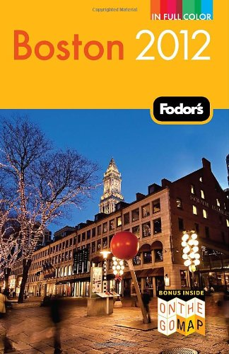 Fodor's Boston 2012 (Full-color Travel Guide)