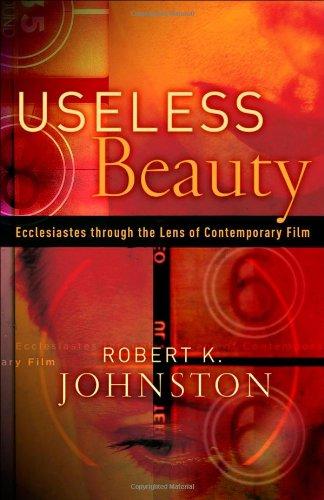 Useless Beauty: Ecclesiastes through the Lens of...