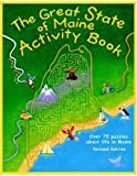 The Great State of Maine Activity Book [Paperback]