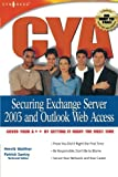 img - for CYA: Securing Exchange Server 2003 & Outlook Web Access by Henrik Walther (2004-04-01) book / textbook / text book
