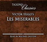 Victor Hugo Victor Hugo's Les Miserables (Talking Classics)