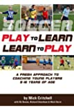 Soccer: Play to Learn and Learn to Play (English Edition)