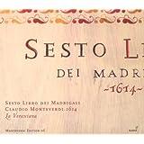 Monteverdi: Sesto Libro dei Madrigali, 1614par Claudio Monteverdi