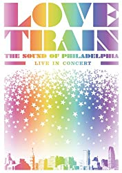 Love Train: The Sound of Philadelphia Live In Concert DVD
