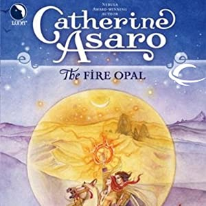 The Fire Opal: Lost Continent, Book 4 | [Catherine Asaro]