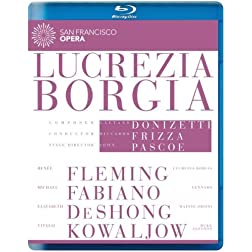 Donizetti: Lucrezia Borgia (Featuring the San Francisco Opera) [Blu-ray]