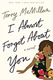 img - for I Almost Forgot About You book / textbook / text book