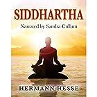 Siddhartha Hörbuch von Hermann Hesse Gesprochen von: Sandra Cullum