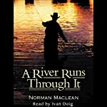 A River Runs Through It | Norman Maclean