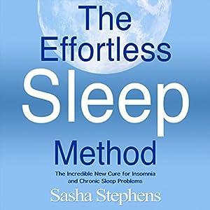 The Effortless Sleep Method Audiobook