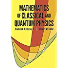 Mathematics of Classical and Quantum Physics (Dover Books on Physics)