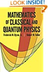 The Mathematics of Classical and Quan...