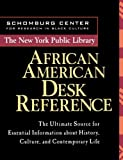 The New York Public Library African American Desk Reference (0471239240) by The New York Public Library