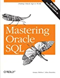 Mastering Oracle SQL, 2nd Edition (0596006322) by Sanjay Mishra