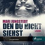 Den du nicht siehst | Mari Jungstedt
