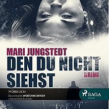 Den du nicht siehst Hörbuch von Mari Jungstedt Gesprochen von: Wolfgang Berger