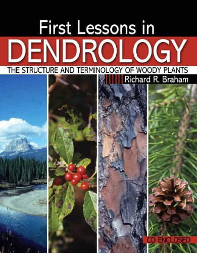 First Lessons in Dendrology: The Structure and...