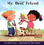 My Best Friend (My First Reader) (0516255045) by Namm, Diane