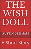 The Wish Doll: A Short Story