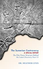 The Sumerian Controversy: A Special Report (Mysteries in Mesopotamia Book 1)