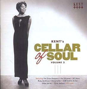 Kent's Cellar Of Soul Volume 3