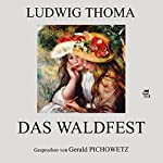 Das Waldfest   Ludwig Thoma