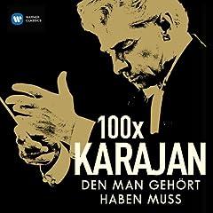 100 x Karajan, den man geh�rt haben muss