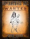Superheroes Inc.: Wanted