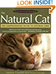 The Natural Cat: The Comprehensive Gu...