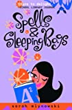 Spells & Sleeping Bags (Magic In Manhattan) (0385733887) by Mlynowski, Sarah