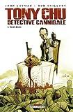 echange, troc John Layman, Rob Guillory - Tony Chu détective cannibale, Tome 1 : Goût décès