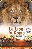 echange, troc Alain Surget - Le lion de Komo