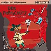 Der Freischütz (ZEIT-Edition