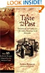 A Taste of the Past: The Daily Life a...