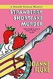 Strawberry Shortcake Murder: A Hannah Swensen Mystery (0758211473) by Fluke, Joanne