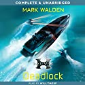H.I.V.E.: Deadlock (       UNABRIDGED) by Mark Walden Narrated by Will Thorp