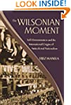 The Wilsonian Moment Self -Determinat...