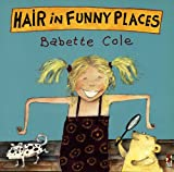 Hair in Funny Places (0099266261) by Babette Cole