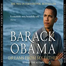 Dreams from My Father: A Story of Race and Inheritance | Livre audio Auteur(s) : Barack Obama Narrateur(s) : Barack Obama