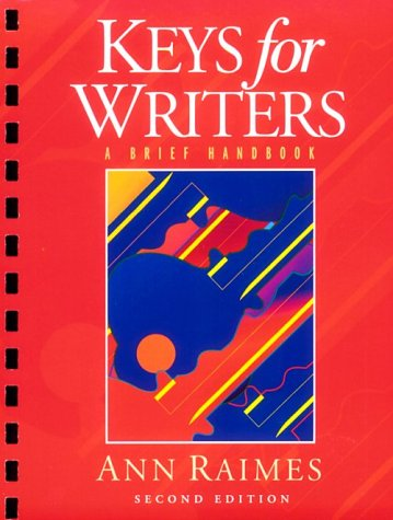 Keys for Writers: A Brief Handbook (English Composition College)