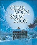 Clear Moon, Snow Soon (0873587855) by Johnston, Tony