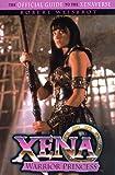 Xena: Warrior Princess Official Guide To the Xenaverse