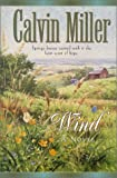 Wind (Snow Series #2) (0764223623) by Miller, Calvin