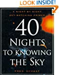 40 Nights to Knowing the Sky: A Night...