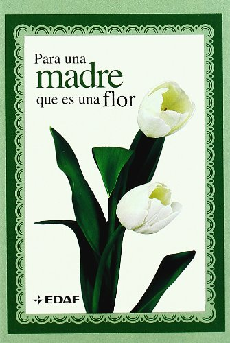 Para una madre que es una flor (La Belleza del Arte), Buch