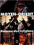 Photo du livre Moyen-orient, berceau des religions